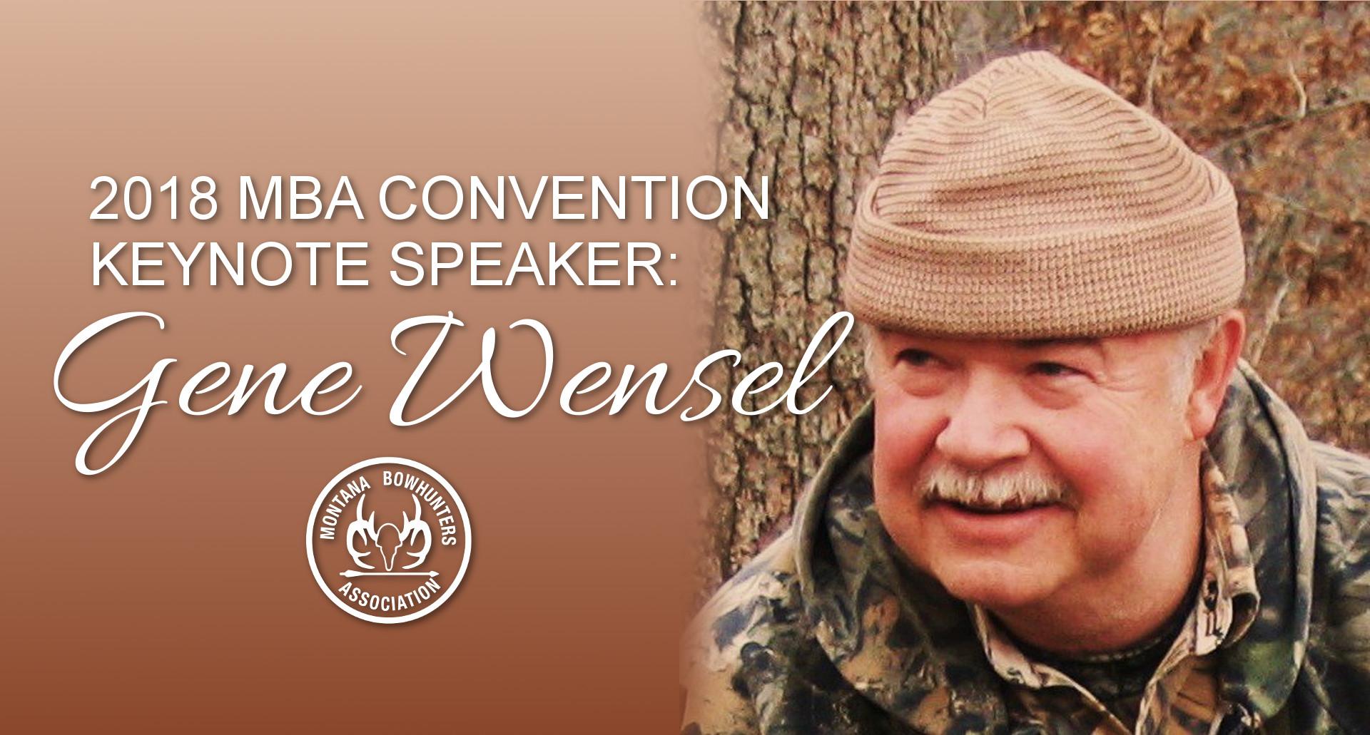 Gene Wensel Keynote Speaker